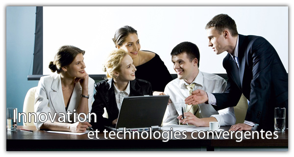 Innovation et technologies convergentes